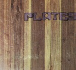 "Plates self-titled album available on 12"" LP."