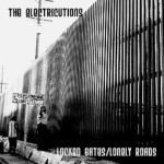 "The Electricutions ""Locked Gates/Lonely Roads"" available on CD."