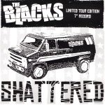 632467000455 - The Blacks - Shattered