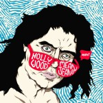 "HOLLYWOOD/Mean Jeans ""Tour Single"" available on 7"" Vinyl EP."