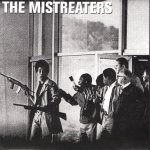 "The Mistreaters ""Stranded"" available on 7"" Vinyl EP."