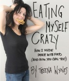 "Eating Myself CrazyPaperback 5.5""x6.5"" 192 Pgs"